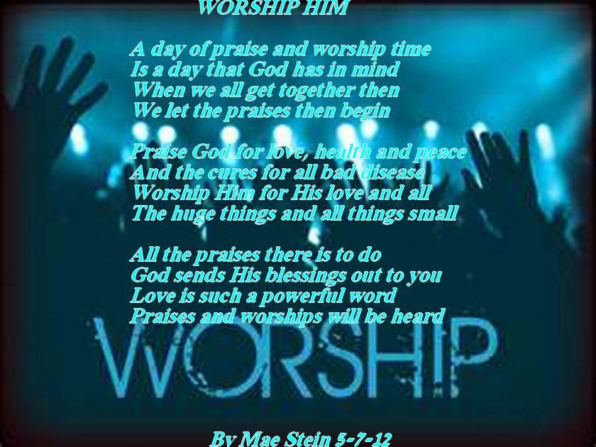 worship him: