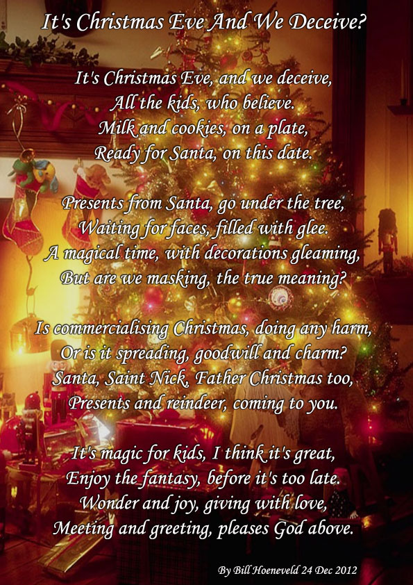 It's Christmas Eve And We Deceive? - Holiday Poems